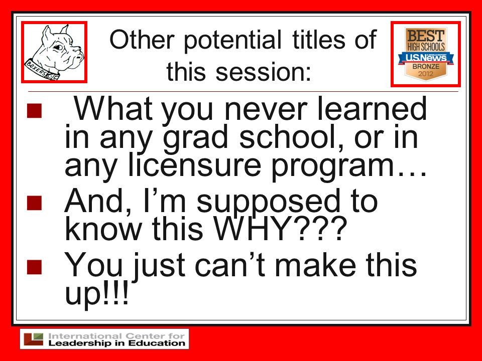 What you never learned in any grad school, or in any licensure program… And, Im supposed to know this WHY??? You just cant make this up!!! Other poten