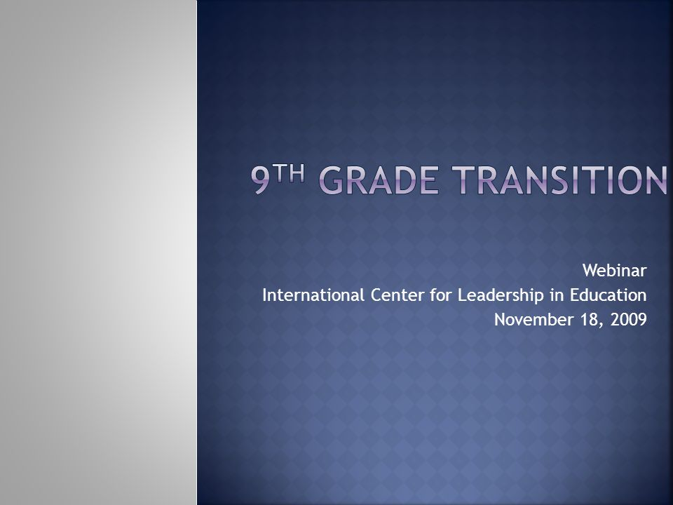 Webinar International Center for Leadership in Education November 18, 2009