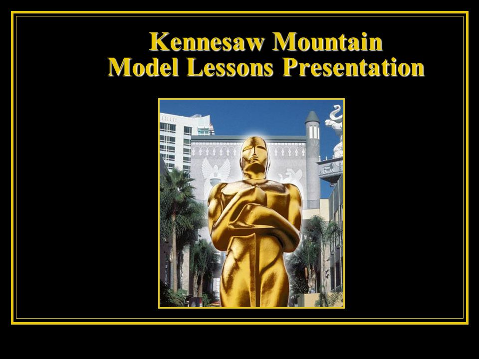 Kennesaw Mountain Model Lessons Presentation