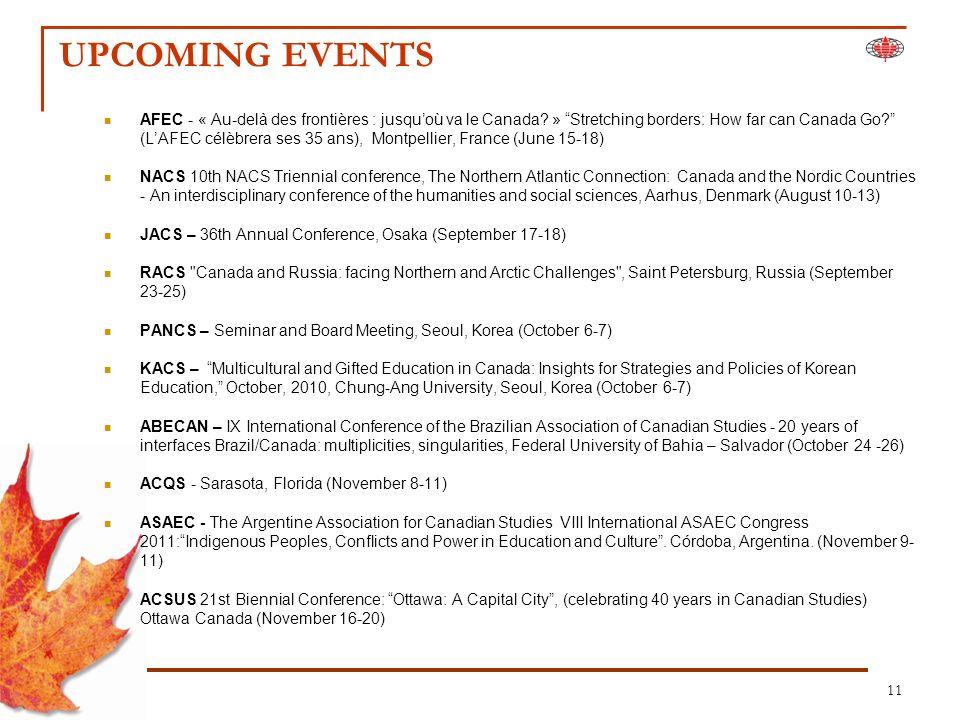 11 UPCOMING EVENTS AFEC - « Au-delà des frontières : jusquoù va le Canada.