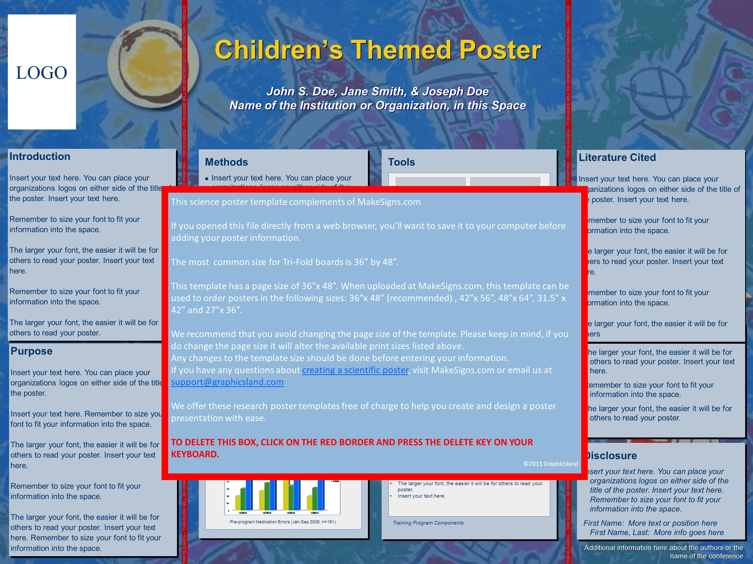 Childrens Themed Poster John S. Doe, Jane Smith, & Joseph Doe Name of the Institution or Organization, in this Space LOGO TRIFOLD AREA – THIS GUIDE WI