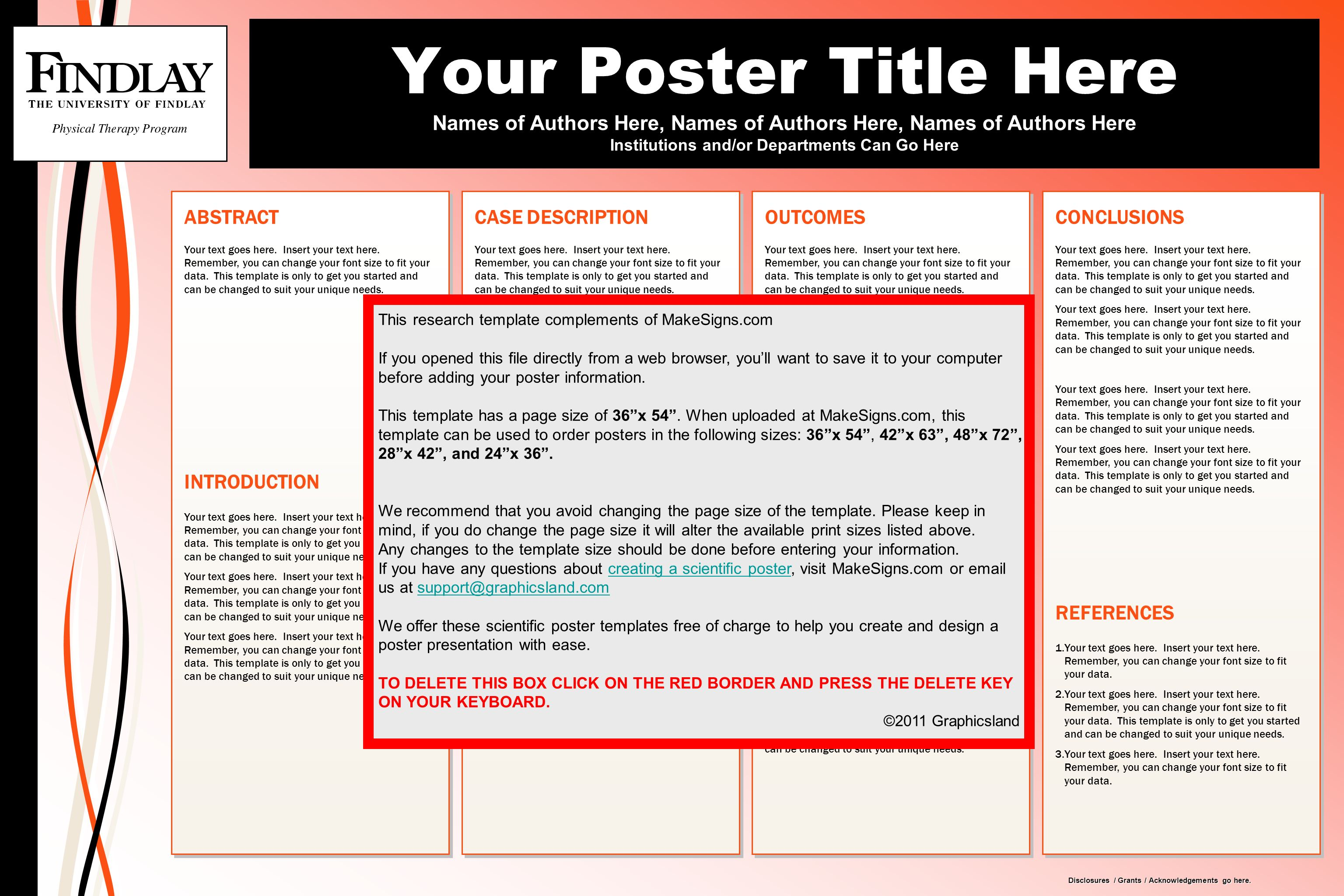 Your Poster Title Here Names of Authors Here, Names of Authors Here, Names of Authors Here Institutions and/or Departments Can Go Here Disclosures / G