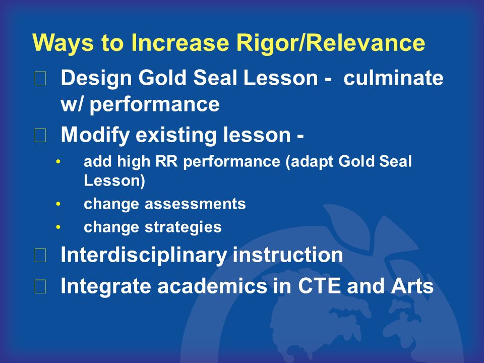Design Gold Seal Lesson - culminate w/ performance Modify existing lesson - add high RR performance (adapt Gold Seal Lesson) change assessments change
