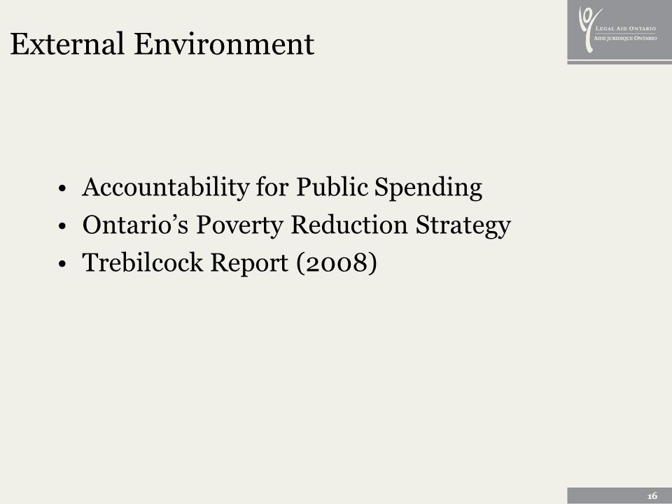 16 External Environment Accountability for Public Spending Ontarios Poverty Reduction Strategy Trebilcock Report (2008)
