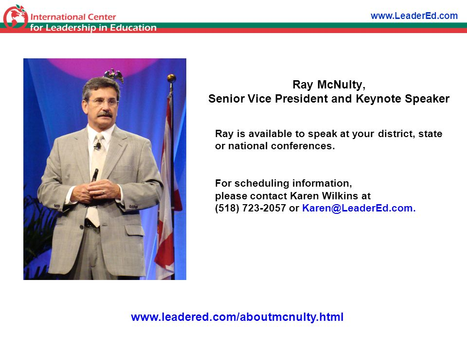 Ray is available to speak at your district, state or national conferences. For scheduling information, please contact Karen Wilkins at (518) 723-2057