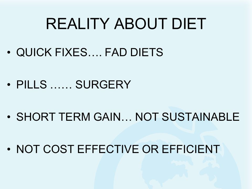 REALITY ABOUT DIET QUICK FIXES…. FAD DIETS PILLS …… SURGERY SHORT TERM GAIN… NOT SUSTAINABLE NOT COST EFFECTIVE OR EFFICIENT