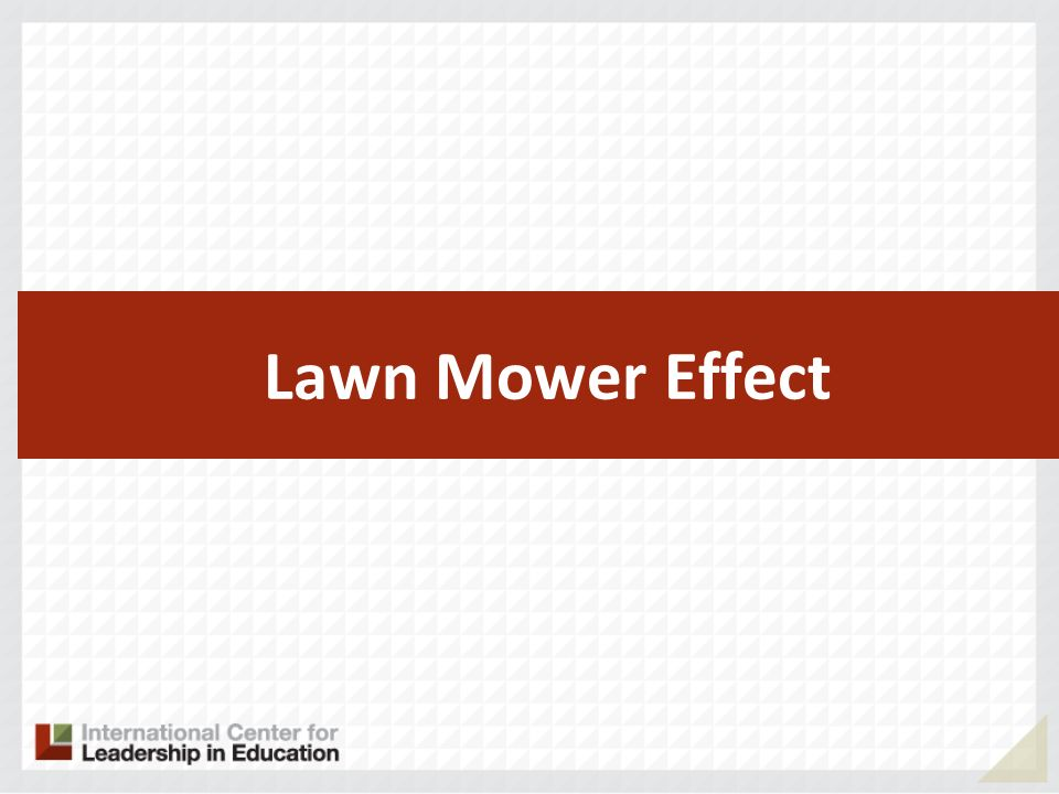 Lawn Mower Effect