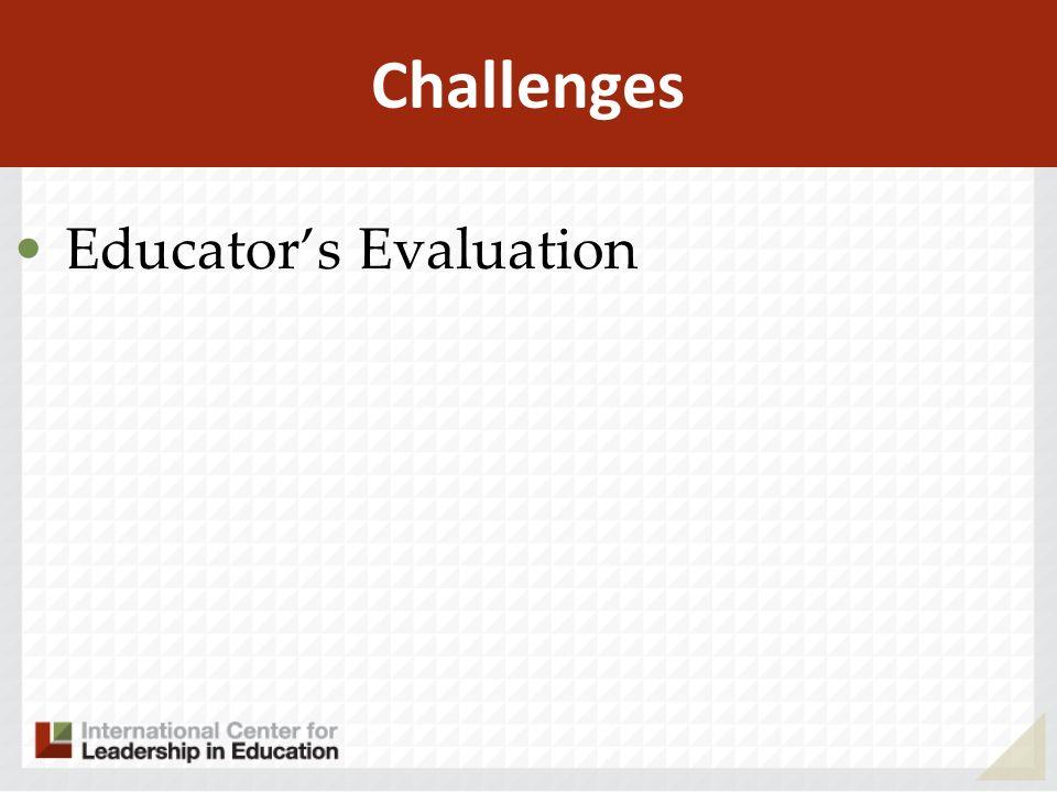 Challenges Educators Evaluation