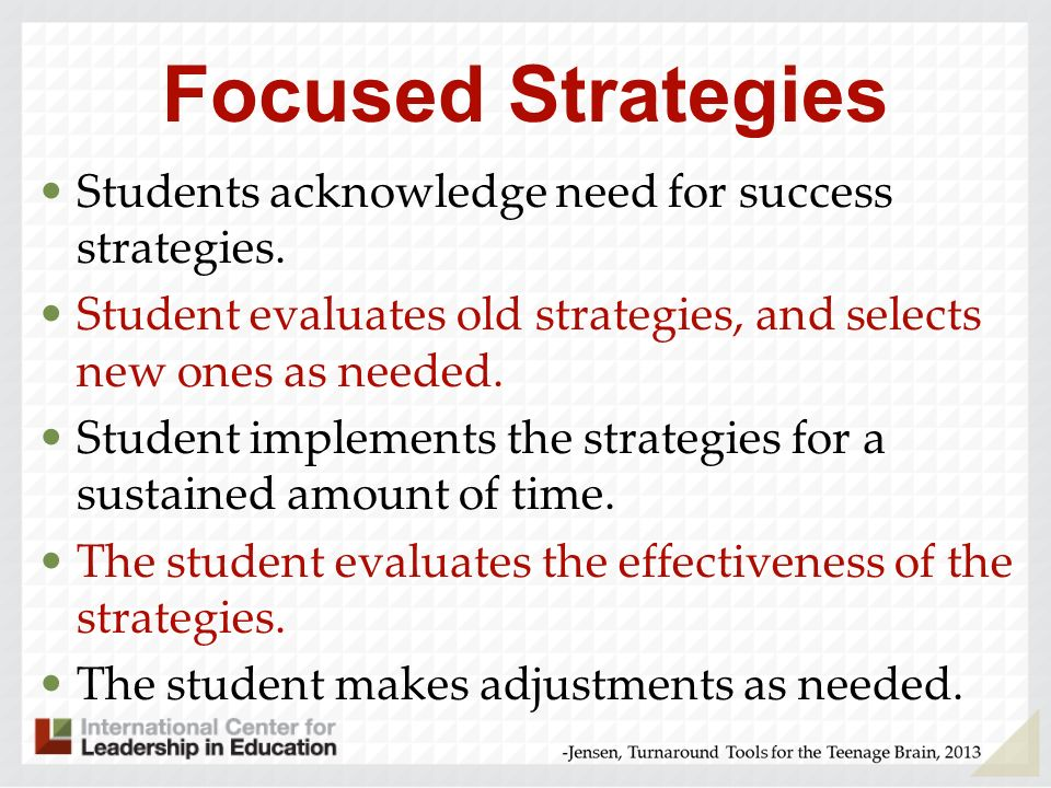 For change to happen… …your strategies need to be: consistent purposeful focused relentless