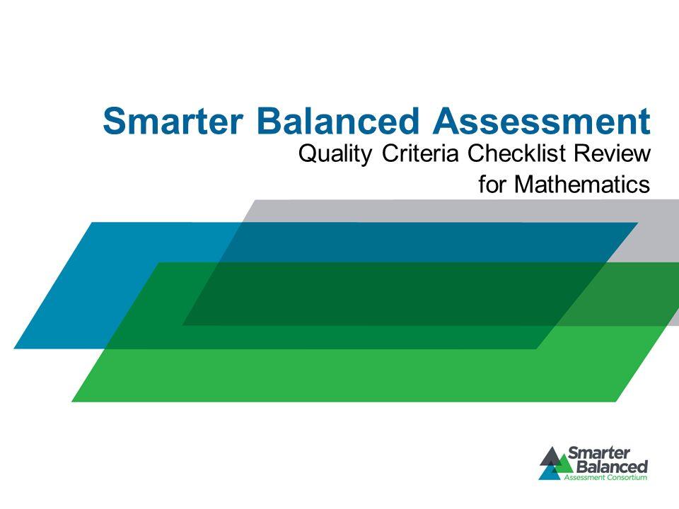 Smarter Balanced Assessment Quality Criteria Checklist Review for Mathematics