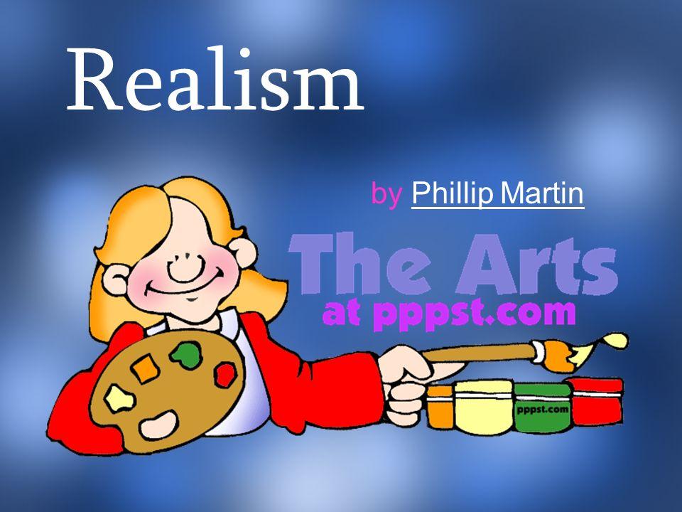 Realism by Phillip MartinPhillip Martin