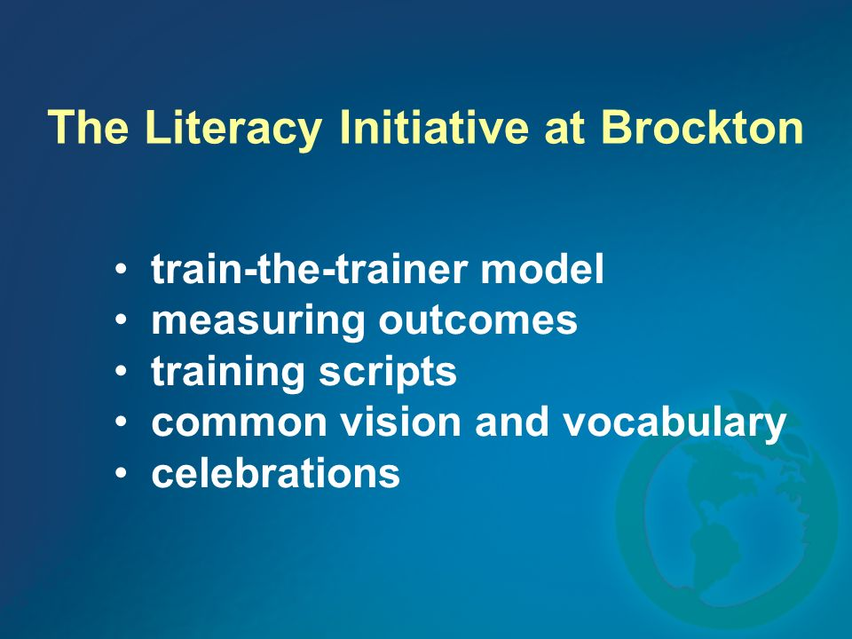 The Literacy Initiative at Brockton train-the-trainer model measuring outcomes training scripts common vision and vocabulary celebrations