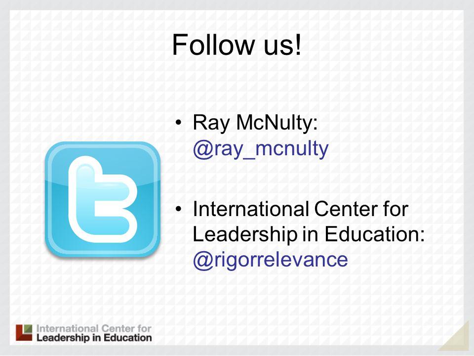 Follow us.
