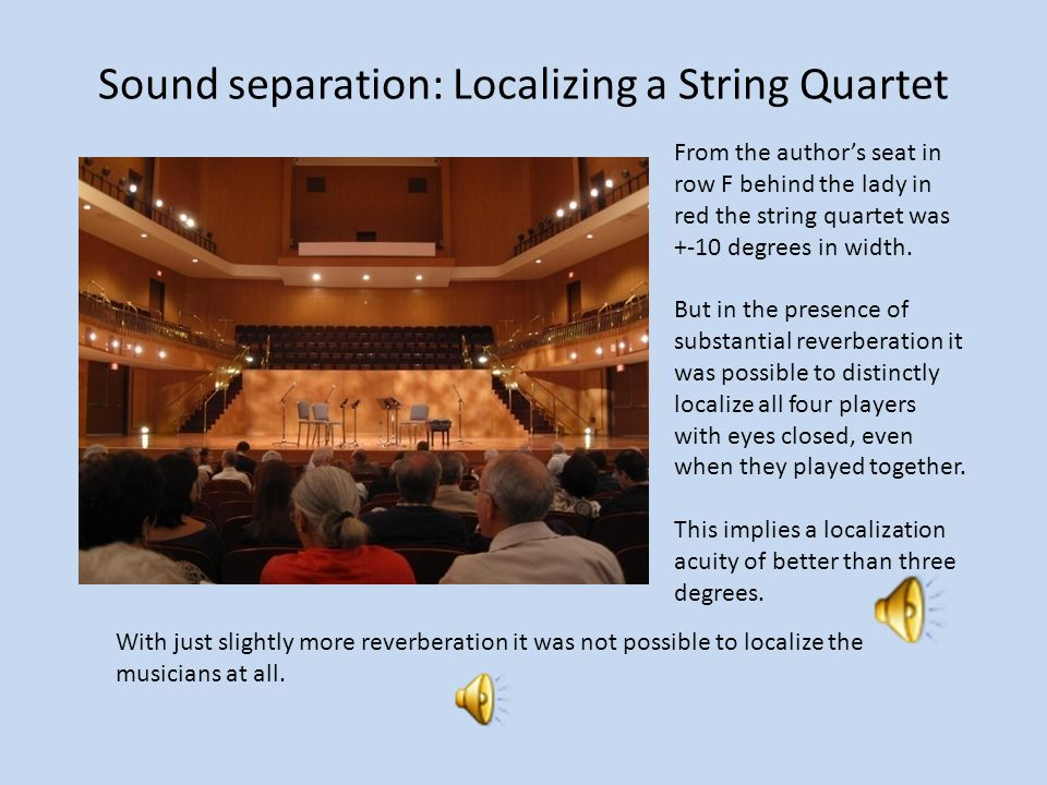 Stereo localization is an illusion based on fuzzy data The only stable locations are left, center, and right – And center is stable only in the sweet spot.