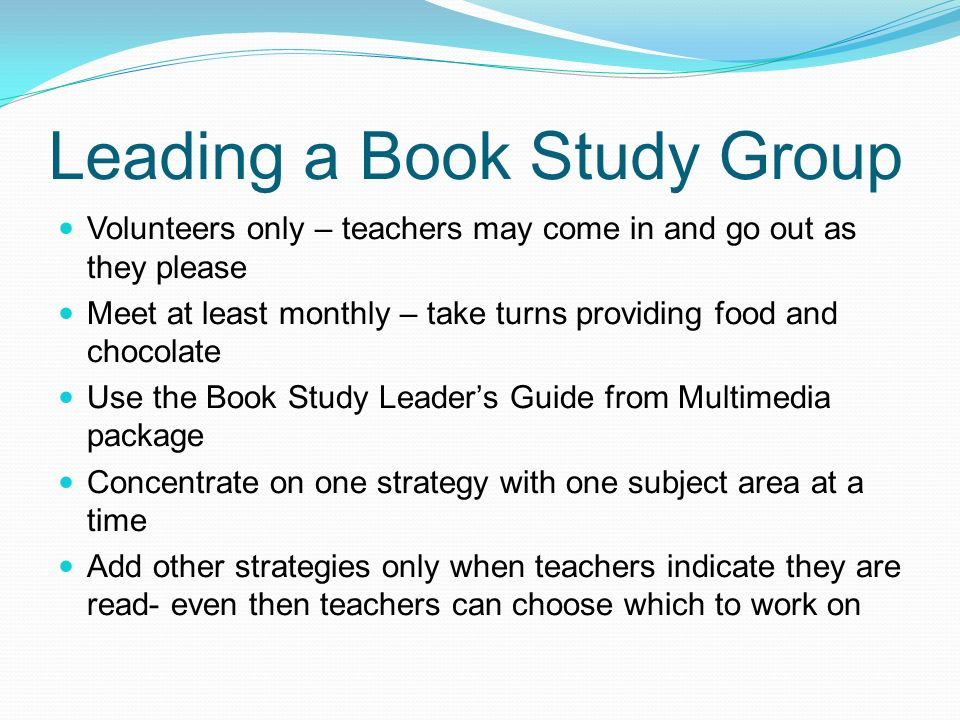 Study Group Meeting Format SHARE feedback from members regarding their use of strategies included in previous meetings.