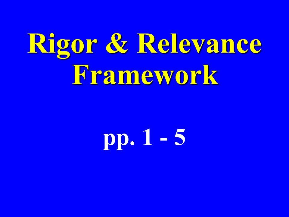 Rigor & Relevance Framework pp. 1 - 5