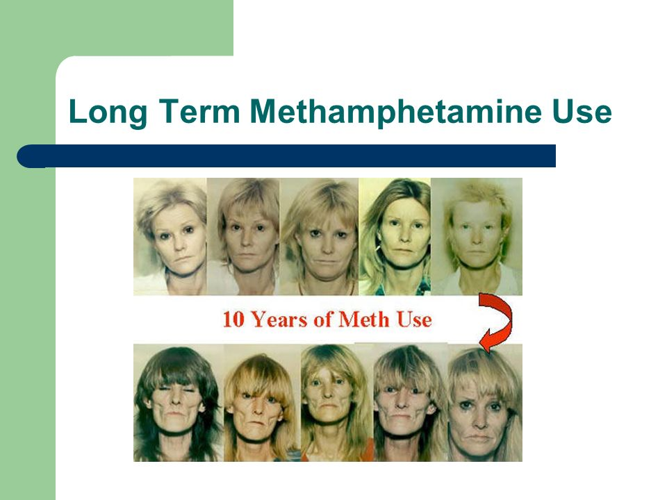 Long Term Methamphetamine Use