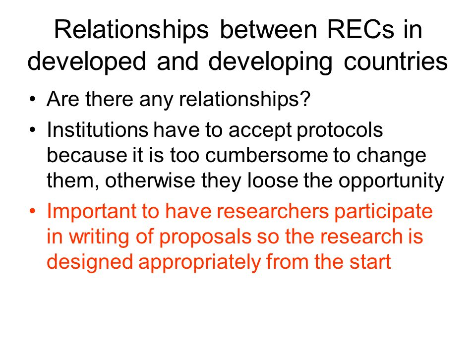 Relationships between RECs in developed and developing countries Are there any relationships? Institutions have to accept protocols because it is too