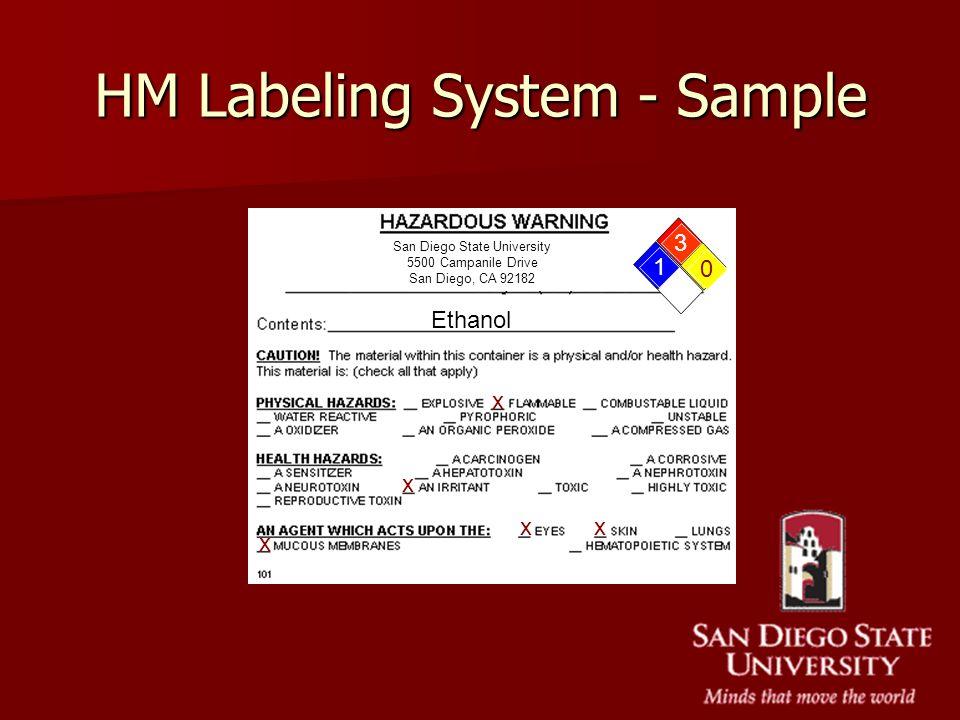 San Diego State University 5500 Campanile Drive San Diego, CA 92182 HM Labeling System - Sample 3 0 1 x x x x x Ethanol
