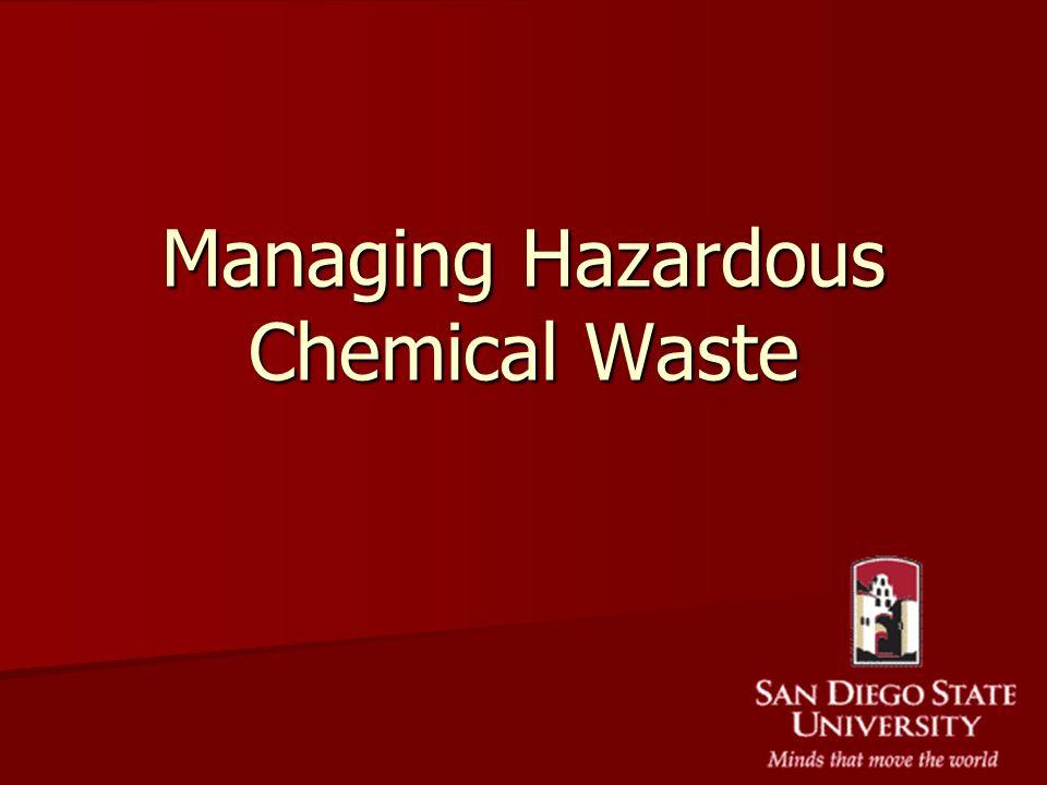 Managing Hazardous Chemical Waste