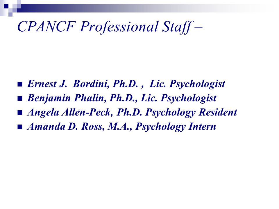 CPANCF Professional Staff – Ernest J. Bordini, Ph.D., Lic.