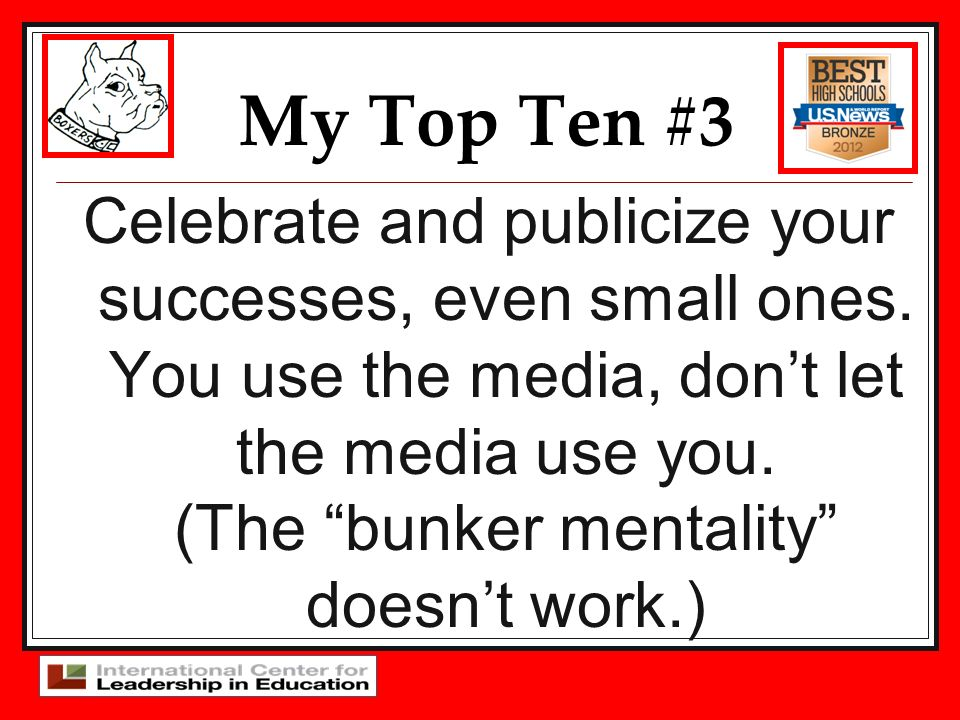 My Top Ten #3 Celebrate and publicize your successes, even small ones.
