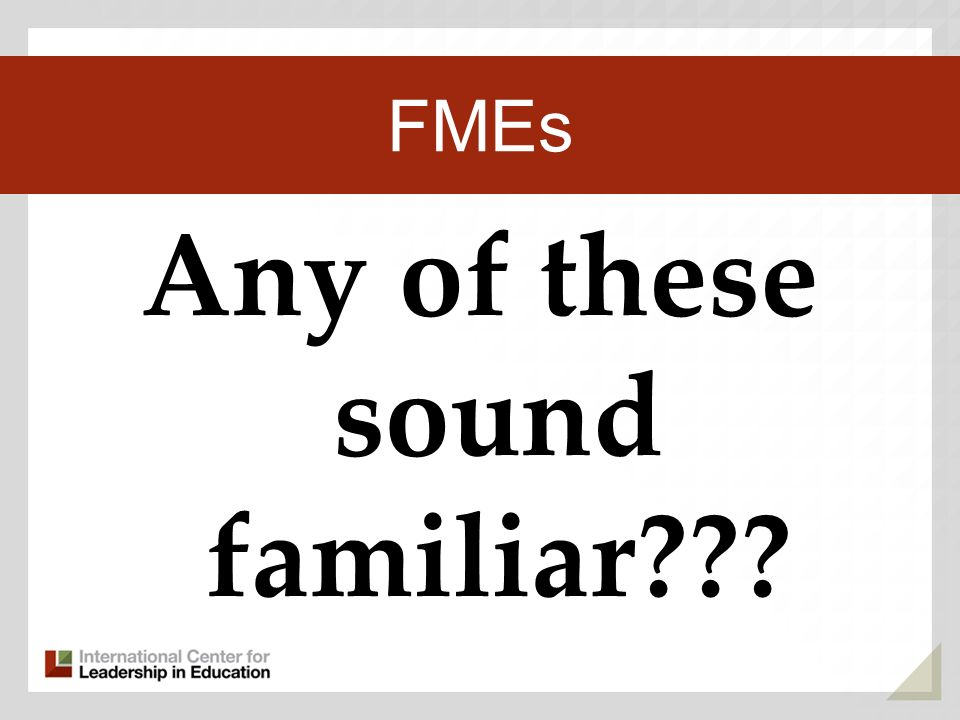 Any of these sound familiar Third Key Trend FMEs