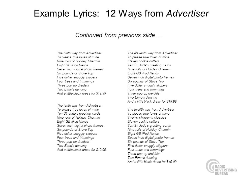 Example Lyrics: 12 Ways from Advertiser The ninth way from Advertiser To please true loves of mine Nine rolls of Holiday Charmin Eight GB iPod Nanos S