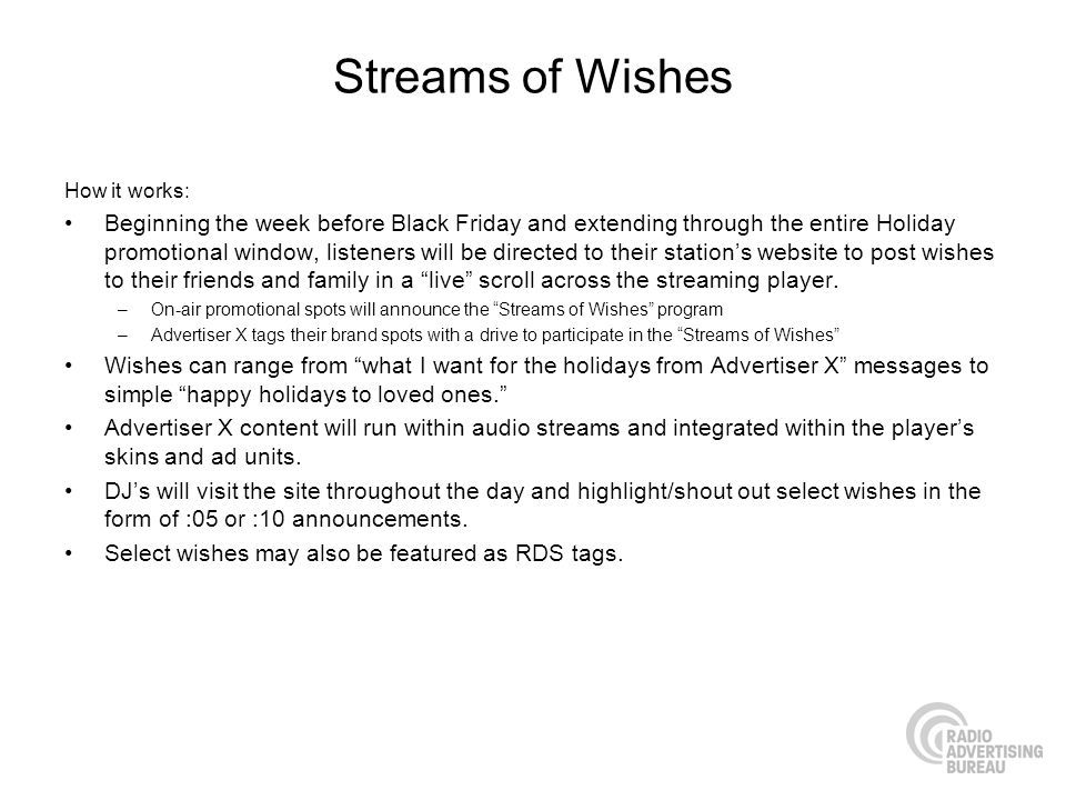 Streams of Wishes How it works: Beginning the week before Black Friday and extending through the entire Holiday promotional window, listeners will be