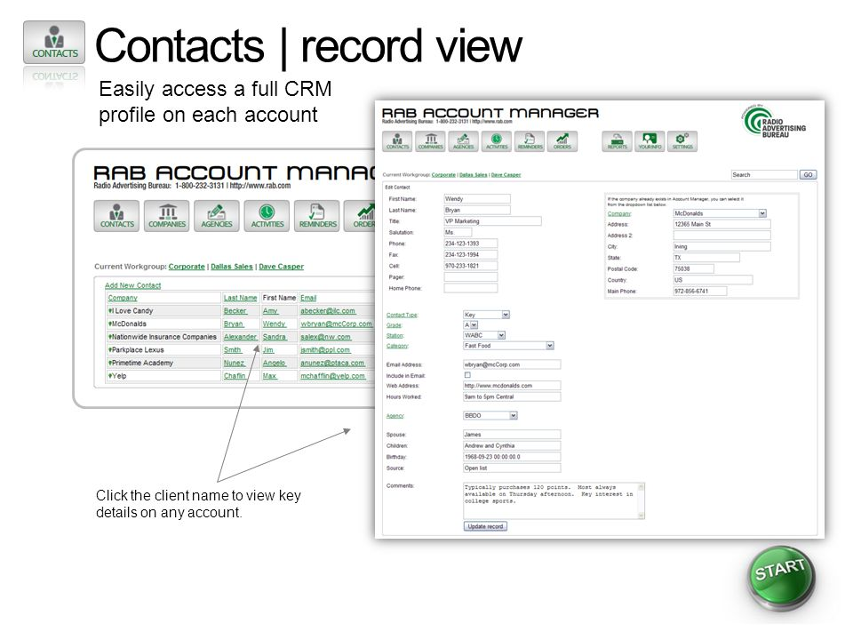 Contacts | record view Easily access a full CRM profile on each account Click the client name to view key details on any account.