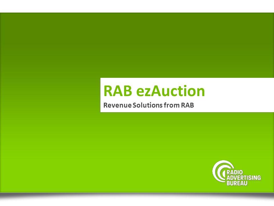 RAB ezAuction Revenue Solutions from RAB RAB ezAuction Revenue Solutions from RAB