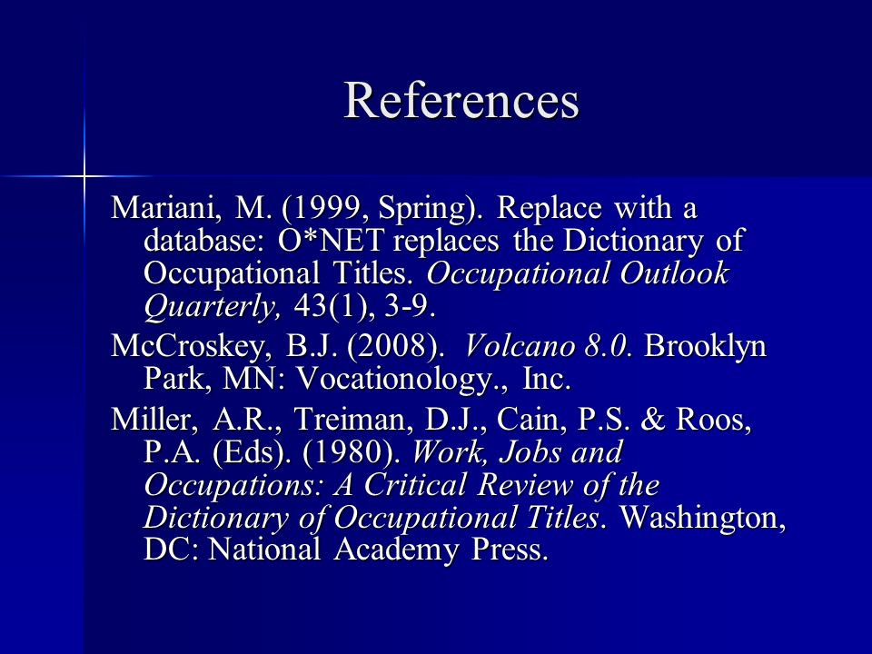 References Mariani, M. (1999, Spring).