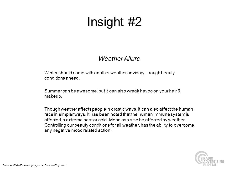 Insight #2 Weather Allure Winter should come with another weather advisoryrough beauty conditions ahead. Summer can be awesome, but it can also wreak