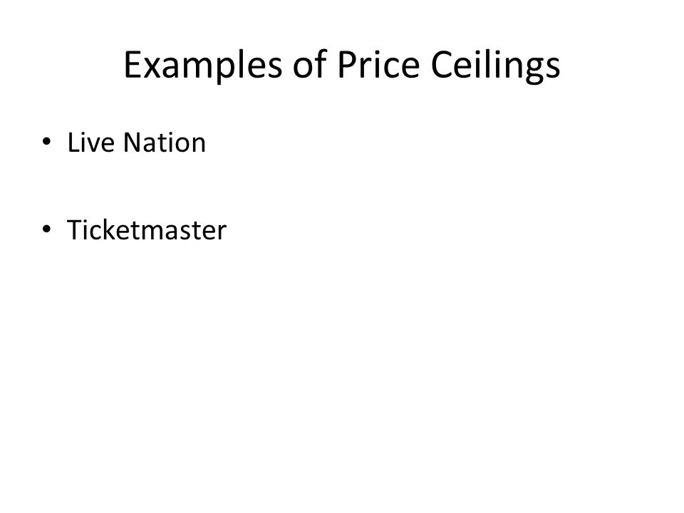 Examples of Price Ceilings Live Nation Ticketmaster
