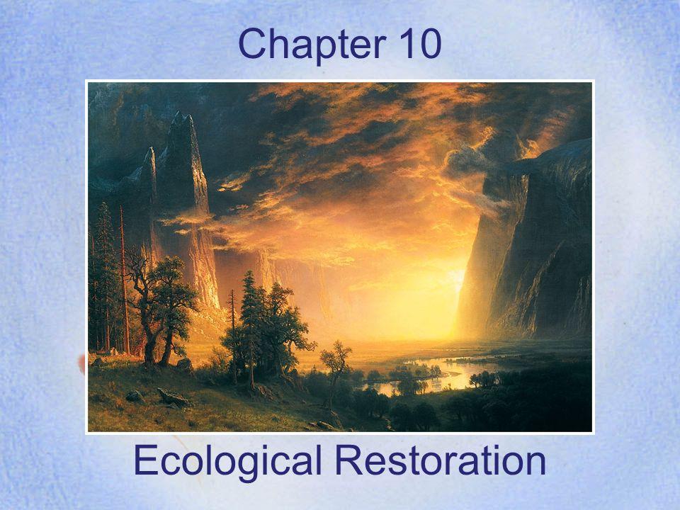 Chapter 10 Ecological Restoration