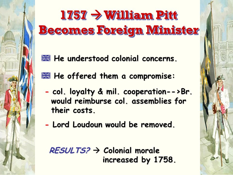 A He understood colonial concerns.A He offered them a compromise: - col.