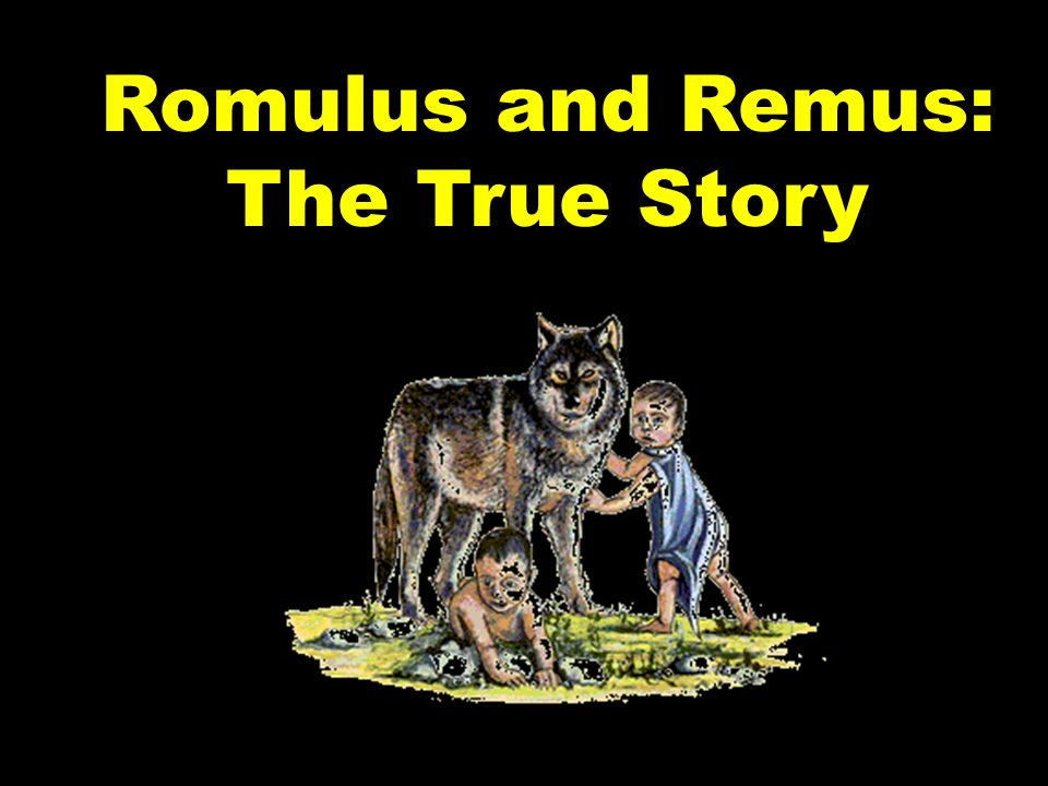 Romulus and Remus: The True Story