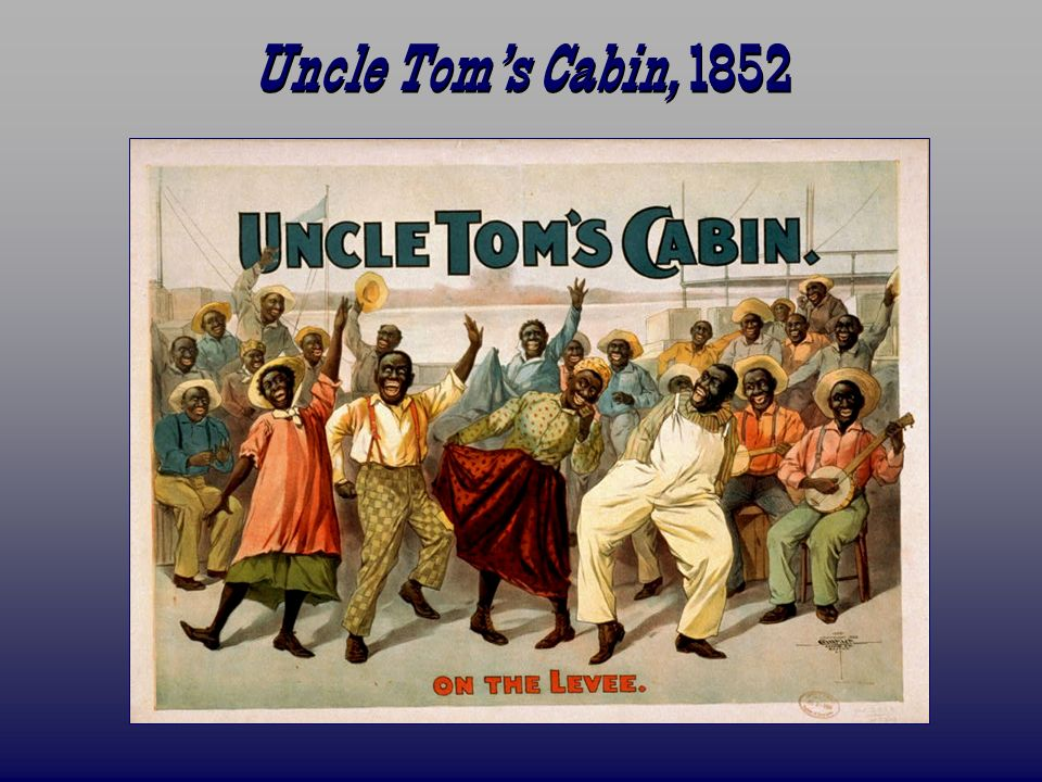 Uncle Toms Cabin, 1852