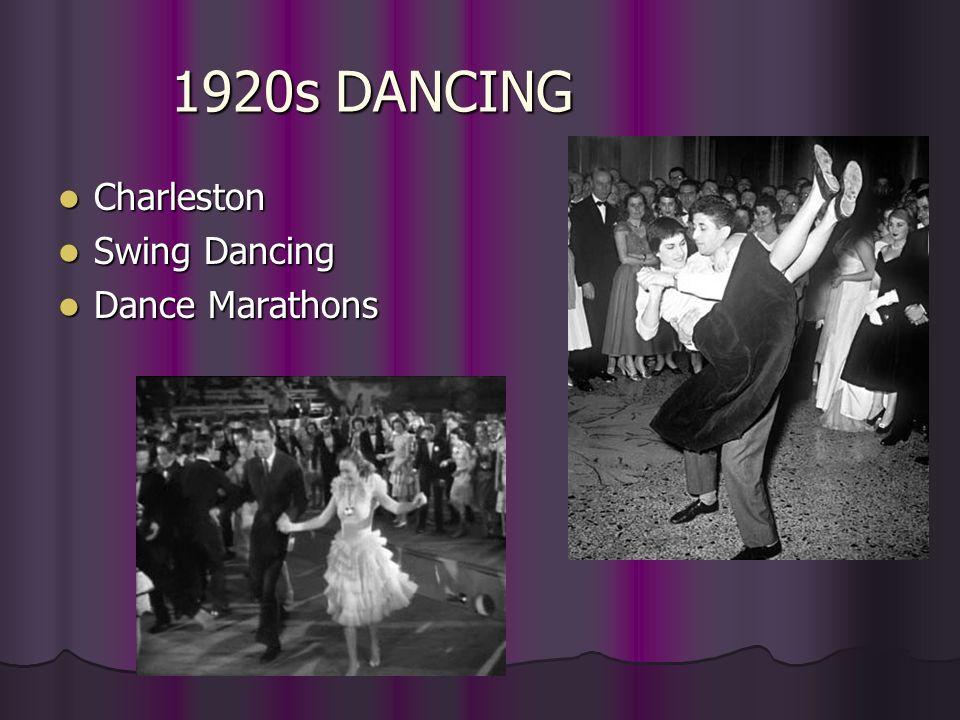 1920s DANCING Charleston Charleston Swing Dancing Swing Dancing Dance Marathons Dance Marathons