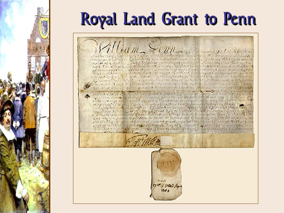 Royal Land Grant to Penn