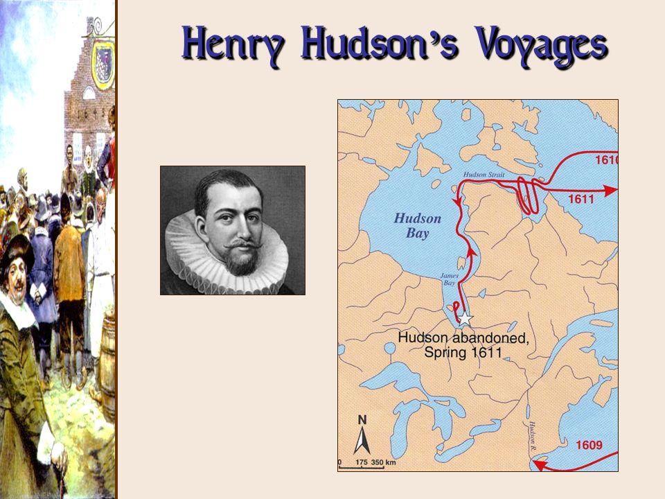 Henry Hudson s Voyages