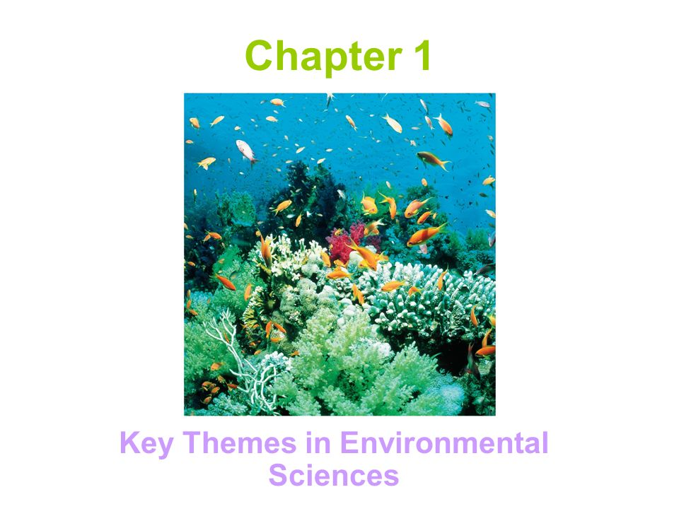 Chapter 1 Key Themes in Environmental Sciences