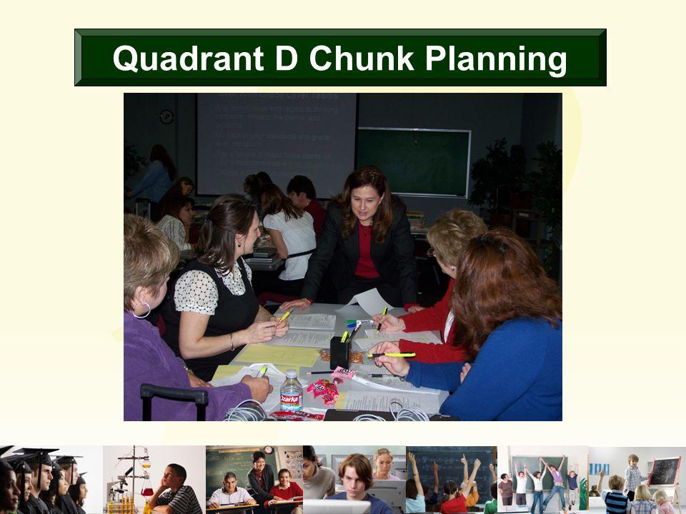 Quadrant D Chunk Planning