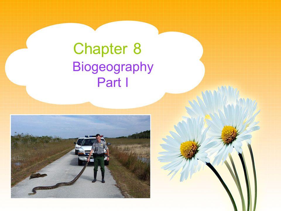Chapter 8 Biogeography Part I