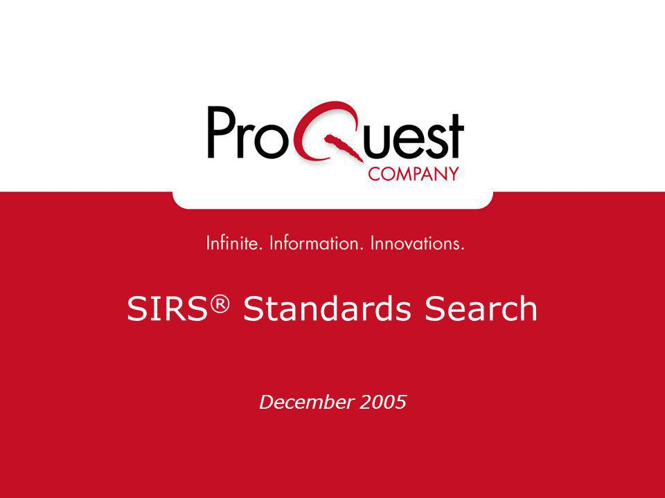 SIRS ® Standards Search December 2005