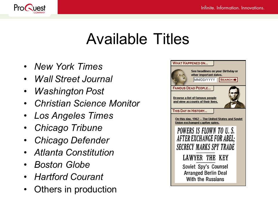 Available Titles New York Times Wall Street Journal Washington Post Christian Science Monitor Los Angeles Times Chicago Tribune Chicago Defender Atlanta Constitution Boston Globe Hartford Courant Others in production