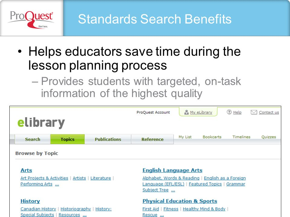Helps educators save time during the lesson planning process –Provides students with targeted, on-task information of the highest quality Standards Se