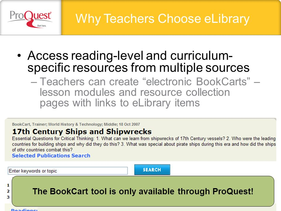 Students can use the search by topic feature to retrieve a manageable amount of quality content, quickly & easily –Students need a tool to do research that will bring back safe, selected, age- and reading- level appropriate resources Why Students Choose eLibrary