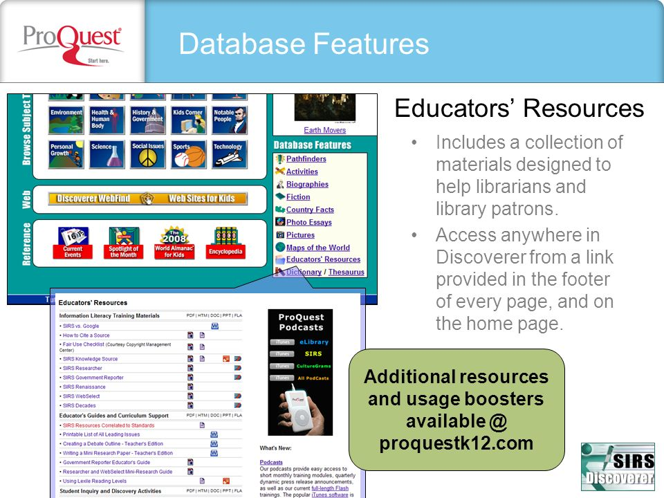 Database Features Includes a collection of materials designed to help librarians and library patrons. Access anywhere in Discoverer from a link provid