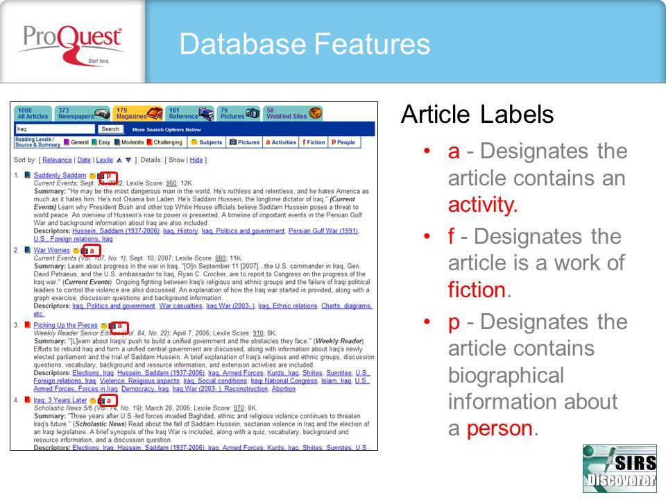 Database Features Article Labels a - Designates the article contains an activity. f - Designates the article is a work of fiction. p - Designates the